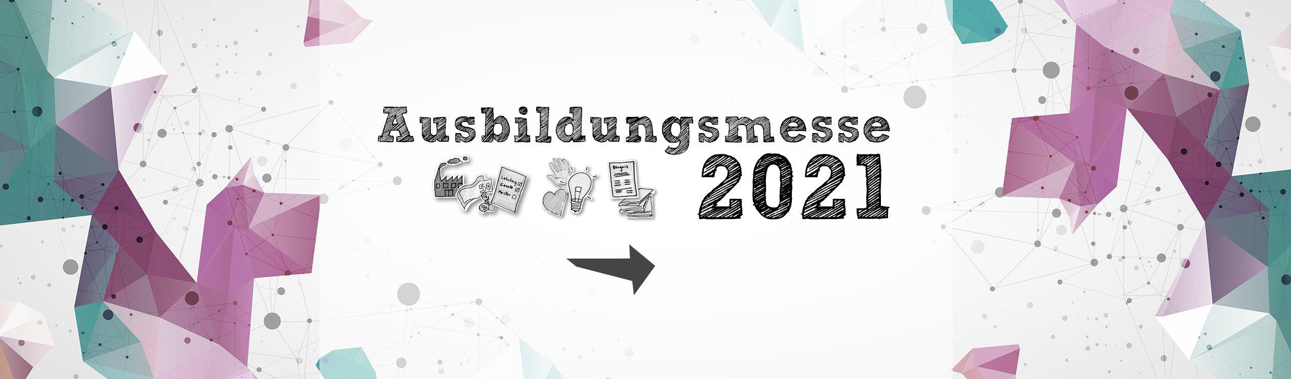 Ausbildungsmesse 2021